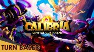 calibria crystal guardian gameplay