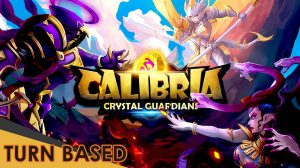 calibria crystal guardian gameplay