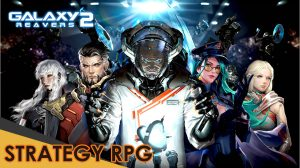 galaxy reavers 2, galaxy reavers 2 games, android games, android games 2020, android games apk, android games download, galaxy game, strategy games, gameplay